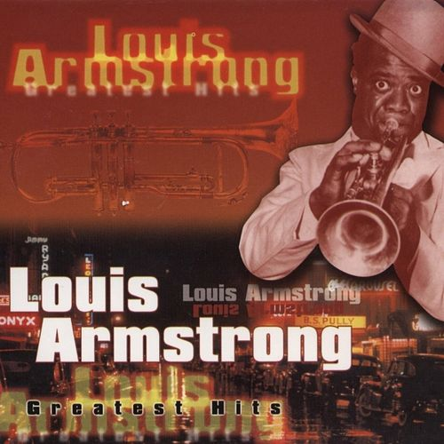 Greatest Hits by Louis Armstrong