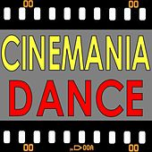 Cinemania Dance by Various Artists