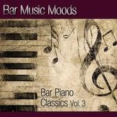 Bar Music Moods - Bar Piano Classics Vol. 3 by Atlantic Five Jazz Band