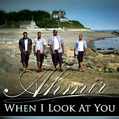 Ahmir: When I Look At You (Cover) by Ahmir