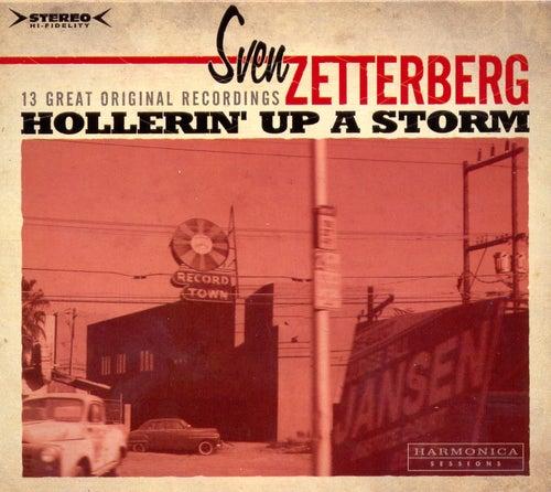 Holleri´n Up A Storm by Sven Zetterberg