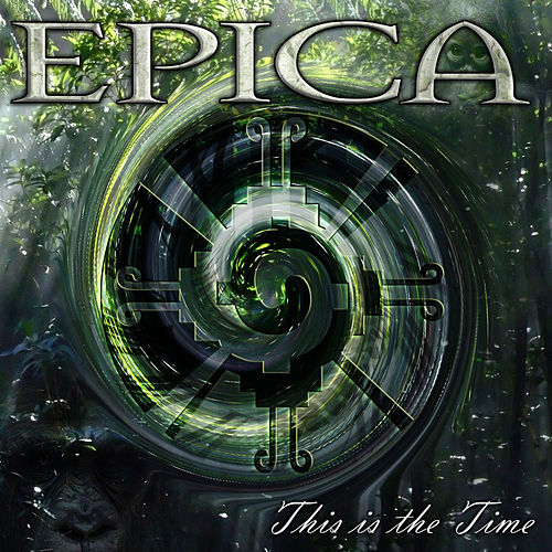 This Is The Time by Epica