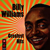 Greatest Hits by Billy Williams