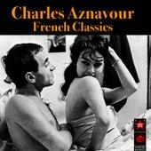 French Classics von Charles Aznavour