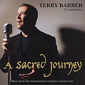 A Sacred Journey by Terry Barber