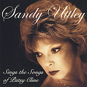 Sings the Songs of Patsy Cline de Sandy Uttley