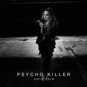 Psycho Killer de Sofia Palm