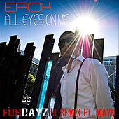 All Eyes On Me (Remix)[feat. Mayo] by Erok
