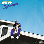 Jerry Sprunger (feat. T-Pain) by Tory Lanez