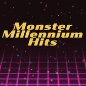 Monster Millennium Hits di Various Artists