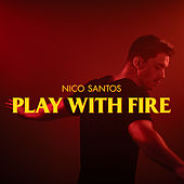 Play With Fire von Nico Santos