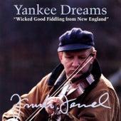 Yankee Dreams: Wicked Good Fiddling From New England de Frank Ferrel