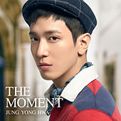 The Moment van Jung Yong Hwa