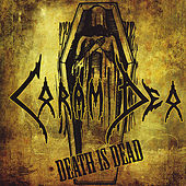 Death Is Dead by Coram Deo