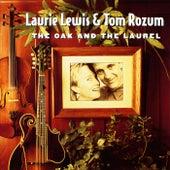 The Oak And The Laurel de Laurie Lewis