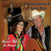 Raisin' Hell in Heaven by Dawn Anita