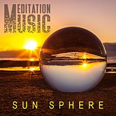 Sun Sphere von Meditation Music