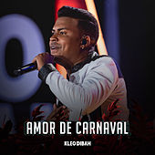 Amor de Carnaval (Ao Vivo) de Kleo Dibah