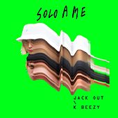 Solo a me by Jack Out