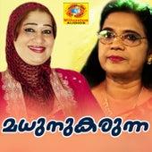 Madhunukarunna by Aysha Beegam, Kanoor Seenah, Remla Beegum, Vilayil Faseela, Sibella