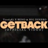 Get Back by Big Dinero