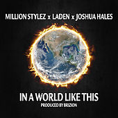 In A World Like This von Million Stylez