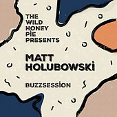 The Wild Honey Pie Buzzsession van Matt Holubowski
