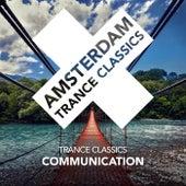 Communication von Trance Classics
