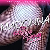 Madonna - The Girlie Show Live by Madonna