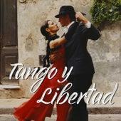 Tango y Libertad von Various Artists