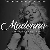 Madonna - The Party's Right Here de Madonna