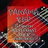 Panama Red In Concert West Coast Rock FM Broadcast de Various Artists