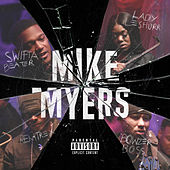 Mike Myers (feat. Lady Leshurr, Remtrex & Bowzer Boss) by Swifta Beater