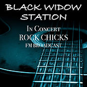 Black Widow Station In Concert Rock Chicks FM Broadcast de Various Artists