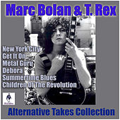 Alternative Takes Collection by Marc Bolan