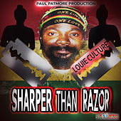 Sharper Than Razor de Louie Culture