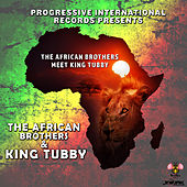 The African Brothers Meet King Tubby by The African Brothers