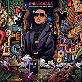 Planet Of The Have Nots von Khuli Chana