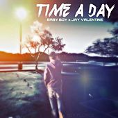 Time A Day by Baby Boy Roy
