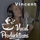 Vincent von Vocal Producktions