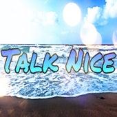 Talk Nice by Kenny2Wavyyy