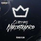 El Rey Del Narcotrafico by Ñengo Flow