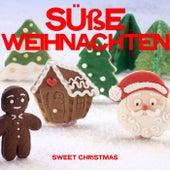 Süße Weihnachten (Sweet Christmas) von Various Artists