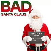 Bad Santa Claus de Various Artists