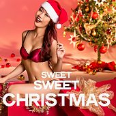 Sweet Sweet Christmas von Various Artists
