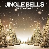 Jingle Bells (Christmas Night) by Various Artists
