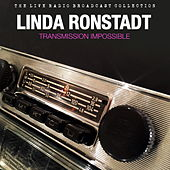 Linda Ronstadt - Transmission Impossible by Linda Ronstadt
