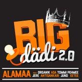 Bigdädi 2.0 de Alamaa