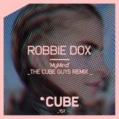 Mymind (The Cube Guys Remix) de Robbie Dox