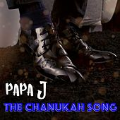 The Chanukah Song by Papa J